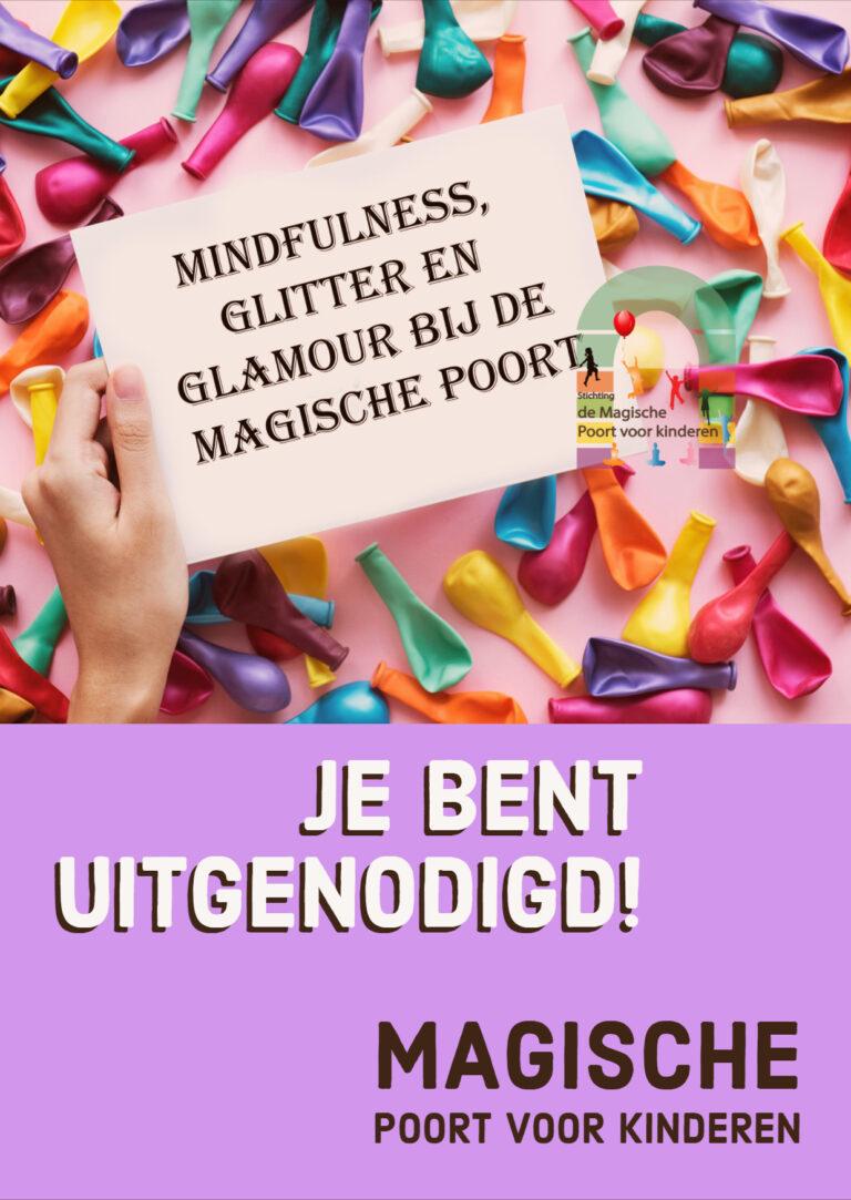 Mindfulness, Glitter en Glamour dag bij de Magische Poort